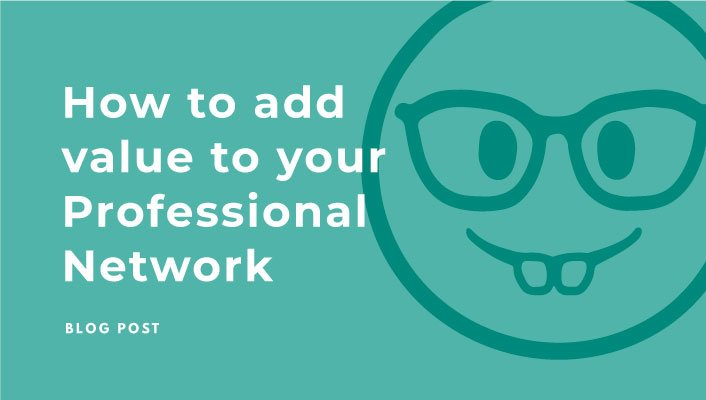 26-How-to-add-value-to-your-professional-network